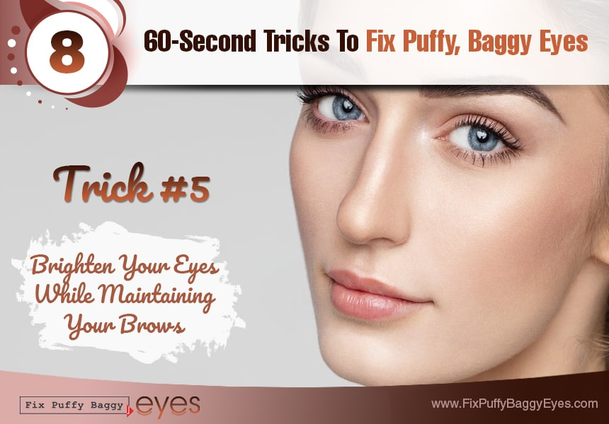 learn the strategic way to use makeup fix puffy baggy eyes
